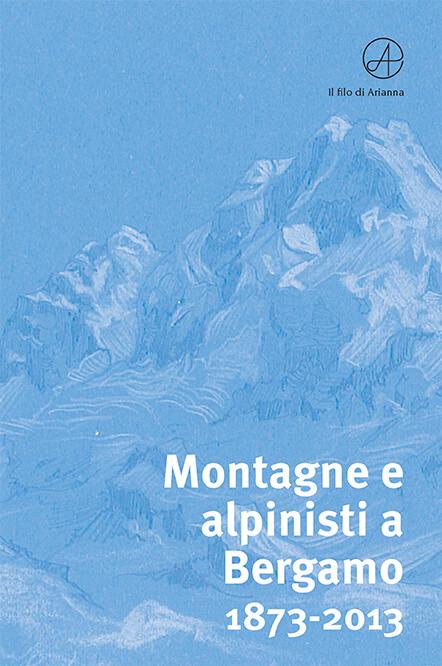 Montagne e alpinisti a Bergamo