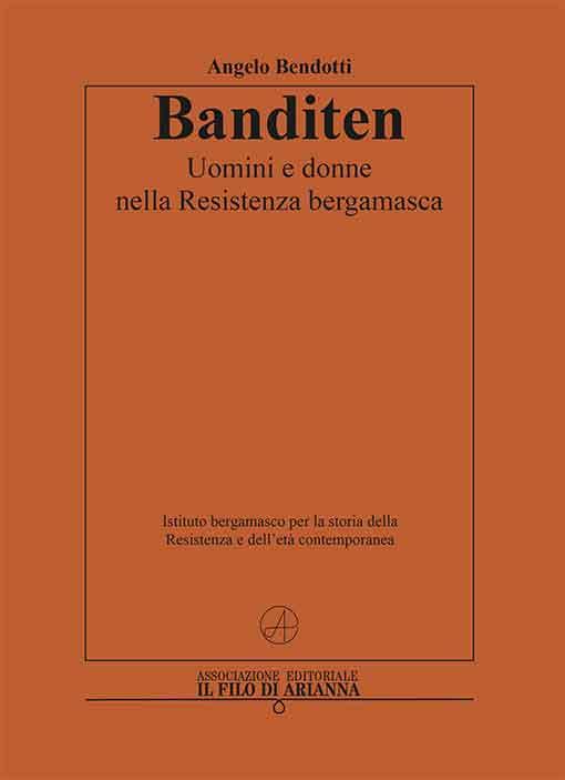 Banditen, Angelo Bendotti