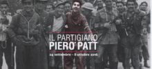 Abituati al movimento, all'azione. Il partigiano Piero Patt