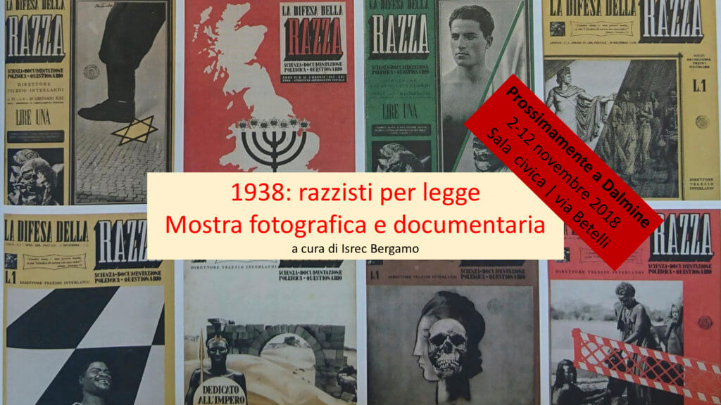 """La locandina di """"1938: Razzisti per legge"""" a Dalmine"""