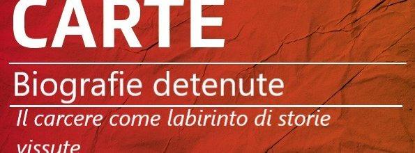 Biografie detenute – Ep. 2: Il carcere come labirinto di storie vissute